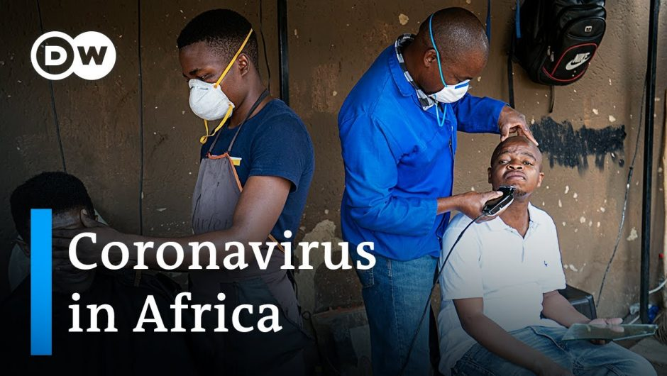 Coronavirus in Africa: How ready is the continent?|Covid-19 …